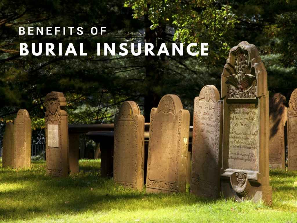 The Benefits of Burial Insurance