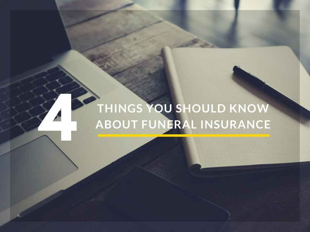 4 Things You Should Know About Funeral Insurance