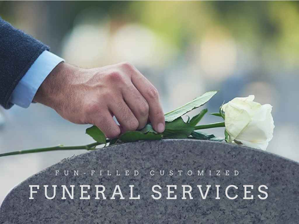 The Fun-Filled Customized Funeral Services